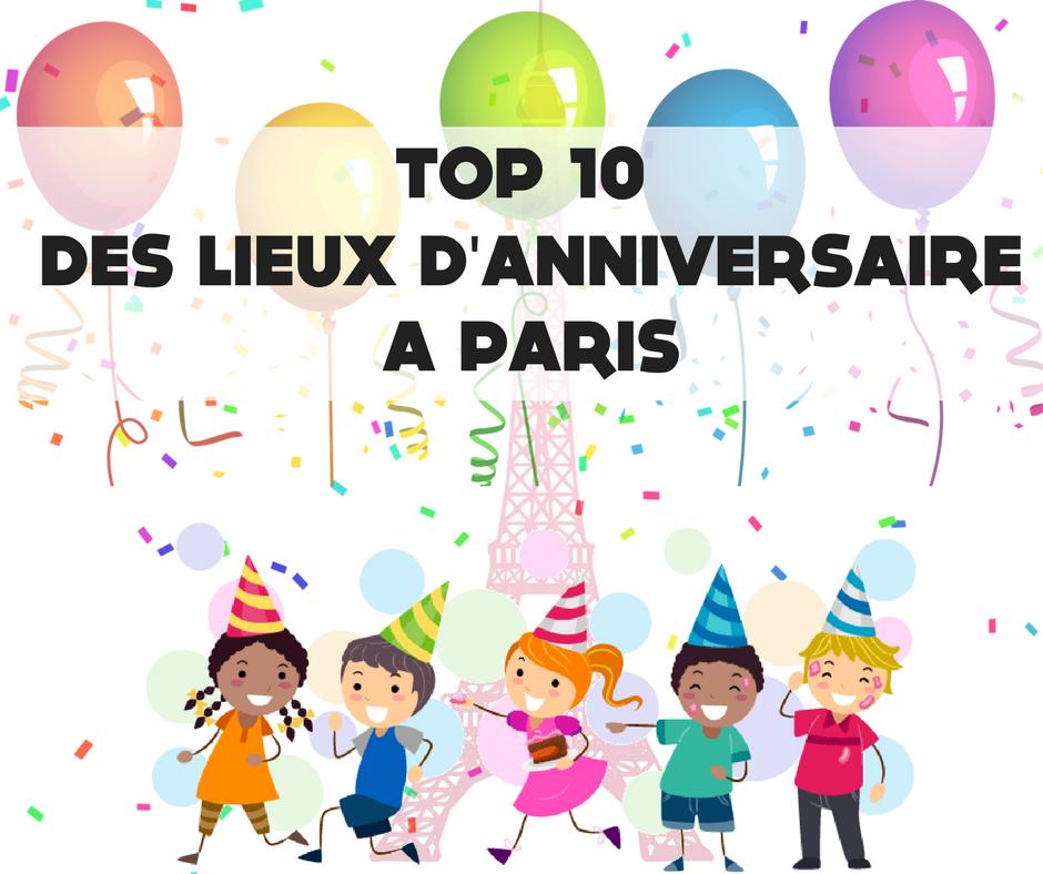 Ou Feter Anniversaire 7 Ans.Ou Feter L Anniversaire De Son Enfant A Paris Blog