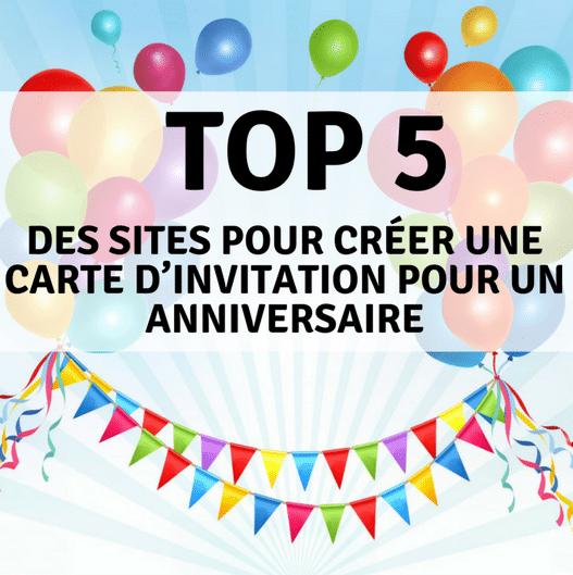 Top 5 Des Sites Pour Creer Des Cartes D Invitation Pour Un Anniversaire Blog Kidsplanner