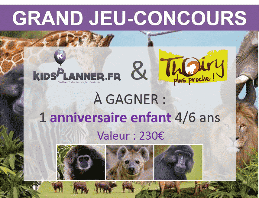 jeu concours anniversaire enfant thoiry kidsplanner. Black Bedroom Furniture Sets. Home Design Ideas